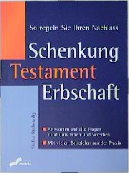 Schenkung, Testament, Erbschaft