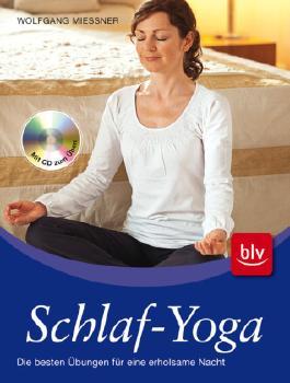 Schlaf-Yoga: Die besten Übungen für eine erholsame Nacht