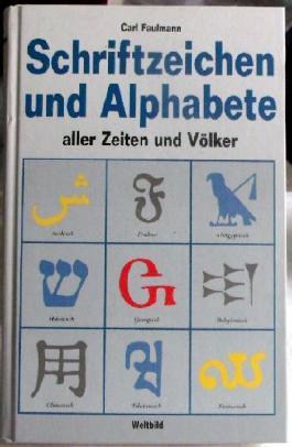 Schriftzeichen und Alphabete aller Zeiten und Völker