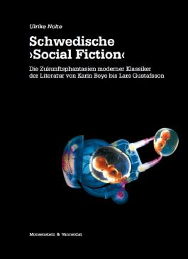"""Schwedische """"Social Fiction"""""""