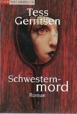 Schwesternmord : Roman.