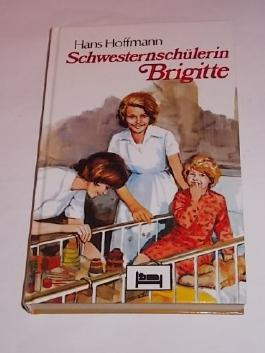 Schwesternschülerin Brigitte