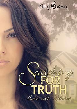 Searching for truth: Suche nach Wahrheit
