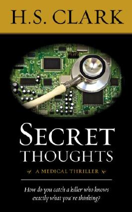 Secret Thoughts: a medical thriller