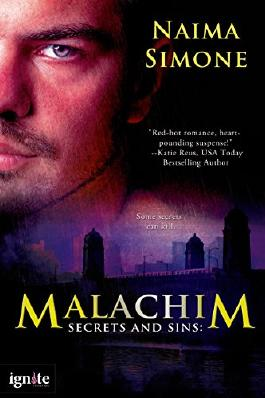 Secrets and Sins: Malachim (A Secrets and Sins Novel) (Entangled Ignite)