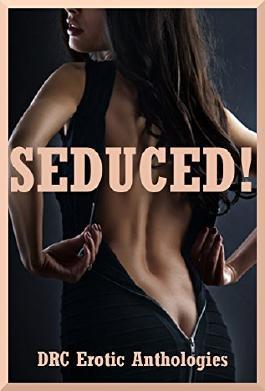 Seduced! Five First Lesbian Sex Erotica Stories