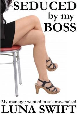 Seduced By My Boss - A Lesbian Encounter
