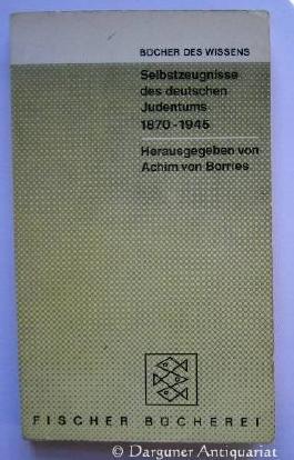 Selbstzeugnisse Des Deutschen Judentums 1870- 1945. Bücher Des Wissens.