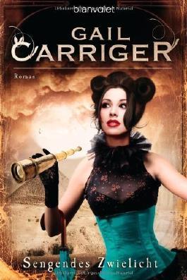 Sengendes Zwielicht: Roman - [Lady Alexia 5] von Carriger. Gail (2012) Taschenbuch