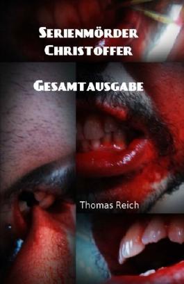 Serienmörder Christoffer: Gesamtausgabe: 4