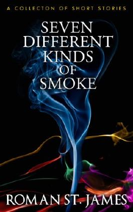 Seven Different Kinds Of Smoke