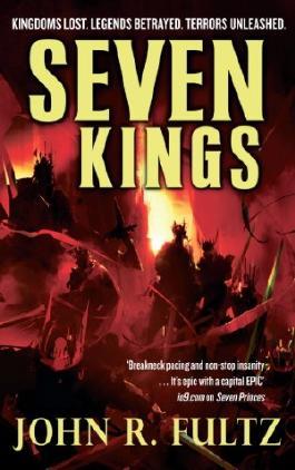 Seven Kings: Books of the Shaper: Volume 2