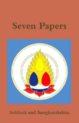 Seven Papers by Subhuti with Sangharakshita