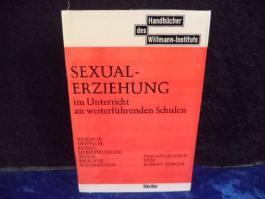 Sexualerziehung im Unterricht an weiterführenden Schulen