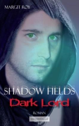 Shadow Fields - Band 2: Dark Lord