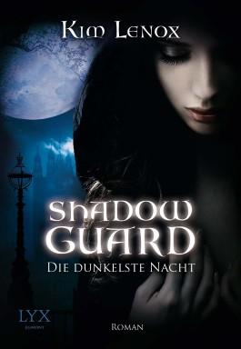 Shadow Guard - Die dunkelste Nacht