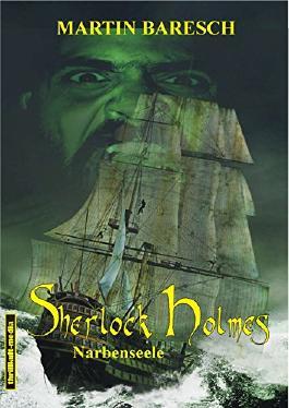 Sherlock Holmes - Narbenseele