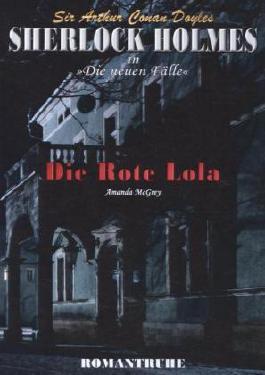Sherlock Holmes - Neue Fälle 04. Die Rote Lola