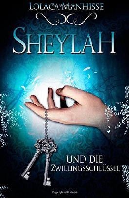 Sheylah und die Zwillingsschlüssel