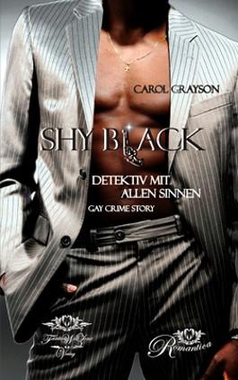 Shy Black – Detektiv mit allen Sinnen