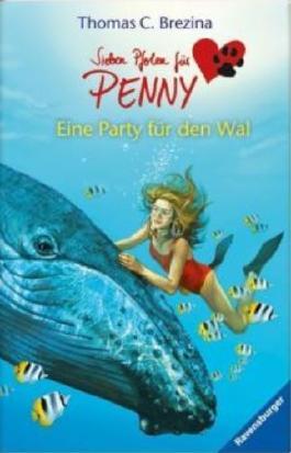 Sieben Pfoten für Penny 15: Eine Party für den Wal