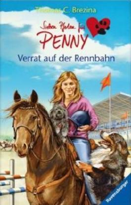 Sieben Pfoten für Penny 29: Verrat auf der Rennbahn