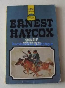 Signale der Grenze. Ein klassischer Western-Roman.