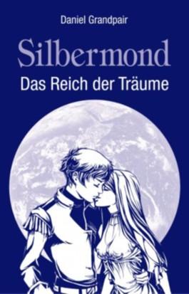 Silbermond: Das Reich der Träume