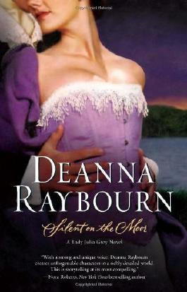 Silent On The Moor (A Lady Julia Grey Novel) by Raybourn, Deanna (2009) Paperback