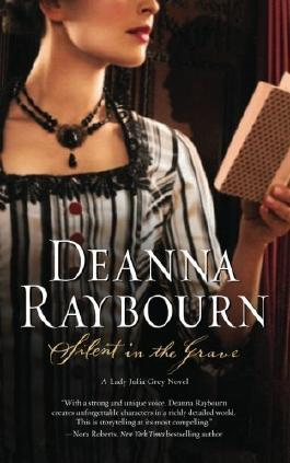 Silent in the Grave (A Lady Julia Grey Novel) by Raybourn, Deanna (2009) Paperback