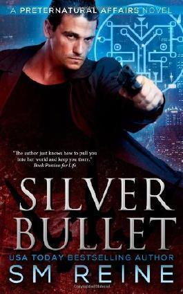 Silver Bullet: An Urban Fantasy Mystery: 2 (Preternatural Affairs)