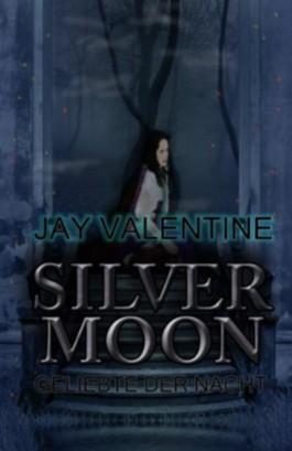 Silvermoon - Geliebte der Nacht (Avabruck Chroniken)