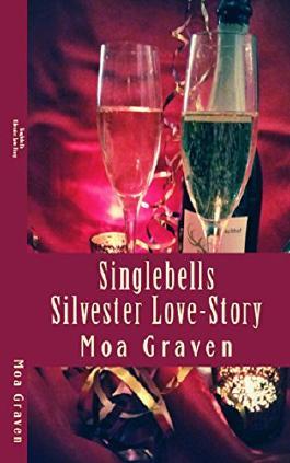 Singlebells - Silvester Love-Story aus Ostfriesland: Wo die Liebe hinfällt!