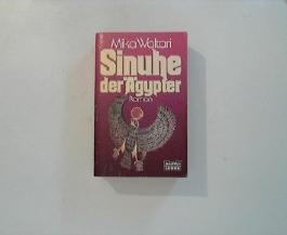Sinuhe der Ägypter : [Roman]. Aus d. Finn. übertr. von Charlotte Lilius, Bastei-Lübbe-Taschenbuch