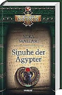 Sinuhe der Ägypter - Edition Osiris
