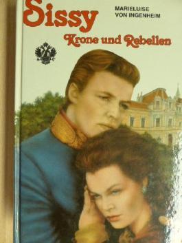 Sissy - Krone und Rebellen - Ab 10 Jahre
