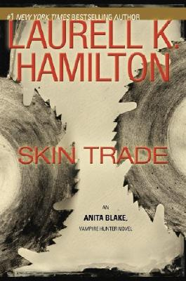 Skin Trade (Anita Blake, Vampire Hunter Book 17)