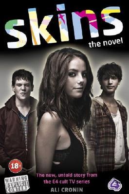 Skins: The Novel (Skins series Book 1)