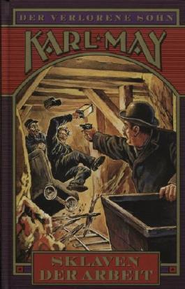 Sklaven der Arbeit Roman von Karl May