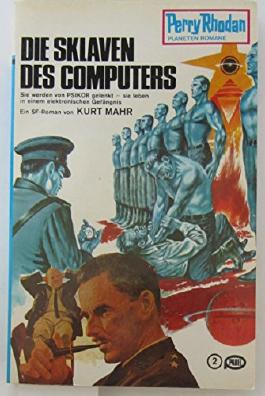 Sklaven des Computer, Die