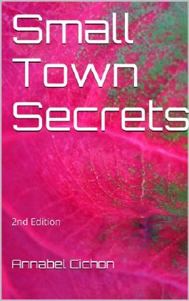 Small Town Secrets: 2nd Edition