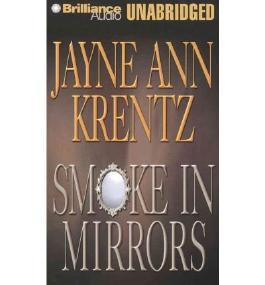 Smoke in Mirrors Krentz, Jayne Ann ( Author ) Oct-13-2010 Compact Disc