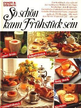 So schön kann Frühstück sein - Ein Kochbuch, das sich mit der wichtigsten Mahlzeit des Tages bschäftigt: dem Frühstück. Gemütliches Frühstück mit der Familie, festliches Frühstück für Gäste