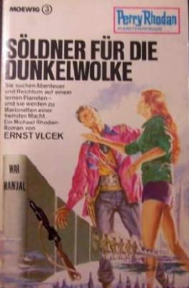 Söldner für die Dunkelwolke - Perry Rhodan Taschenbuch 82 ISBN 381185514X