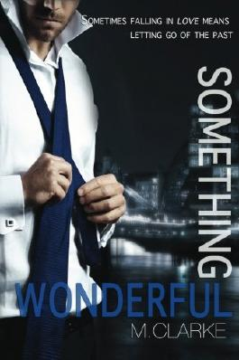 Something Wonderful (Something Great) (Volume 2)
