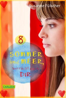 Sommer und Meer, verrückt nach dir: Episode 8