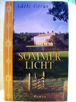 Sommerlicht. Roman. Aus dem Engl. von Theda Krohm-Linke.