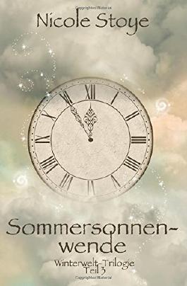 Sommersonnenwende: 3 (Winterwelt Trilogie)