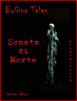 Sonata di Morte - BoGina Tales: Geschichte zum Gruseln