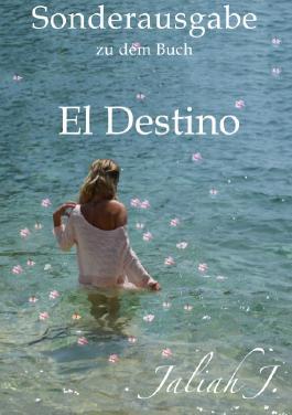 Sonderausgabe zu dem Buch El Destino